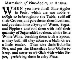 Marmalade of Pine-Apples, or Ananas (1736).